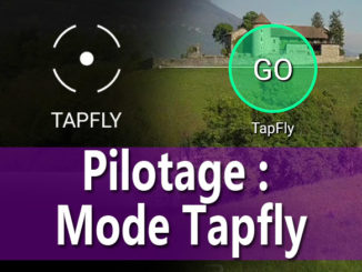 le mode tap fly - tutoriel