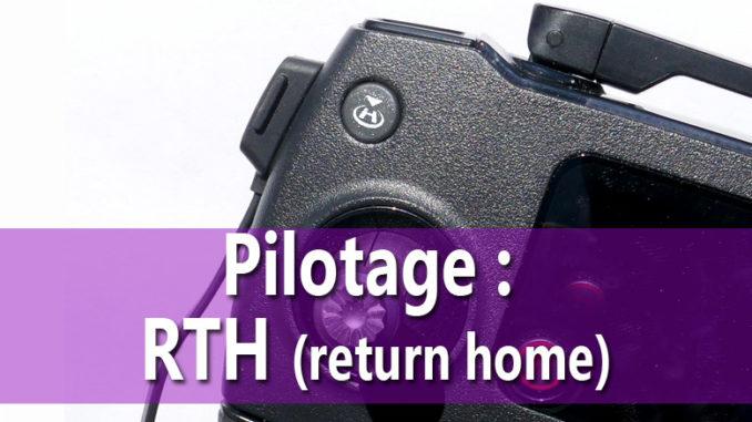 Fonction RTH return home du Mavic