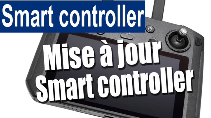 Smart controller – FW 1 00 0400 | Drone Mavic Pro, Mavic 2 et Mavic Air
