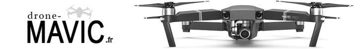 Drone Mavic Pro, Mavic 2 et Mavic Air