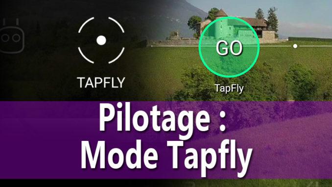 le mode tap fly - tutoriel