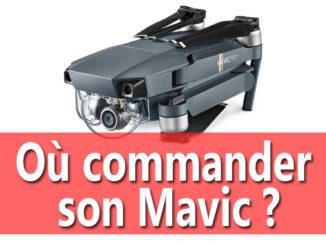 Ou acheter son Mavic ?