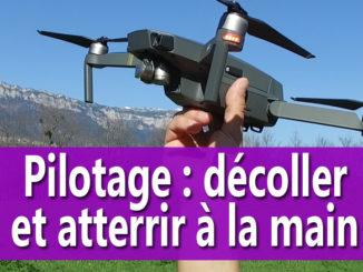 Faire decoller et atterrir le drone depuis sa main