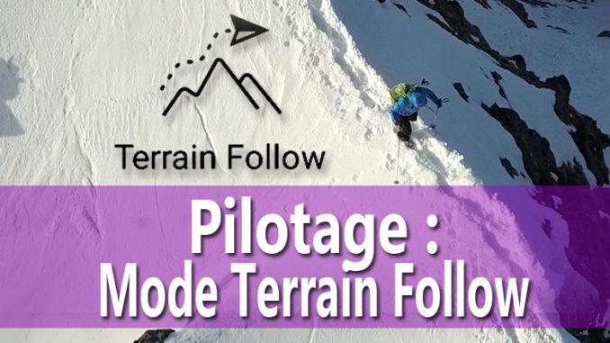 le mode terrain follow